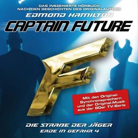 Captain Future - Erde in Gefahr 4 - Die Straße der Jäger