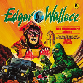 Edgar Wallace - Folge 8: Der unheimliche Mönch