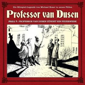 Professor van Dusen - Neue Fälle 07: Professor van Dusen Feuerwerk