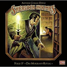 Sherlock Holmes (Titania) - 27: Das Musgrave-Ritual