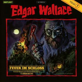 Edgar Wallace 07 Feuer im Schloss (Hörplanet)