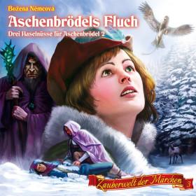 Zauberwelt der Märchen 3: Aschenbrödels Fluch - Drei Haselnüsse für Aschenbrödel 2