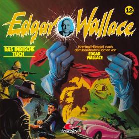 Edgar Wallace - Folge 12: Das Indische Tuch
