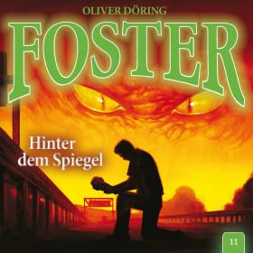 Foster - Folge 11: Hinter dem Spiegel