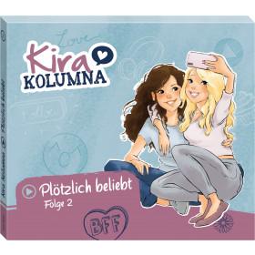 Kira Kolumna - Folge 2: Plötzlich beliebt