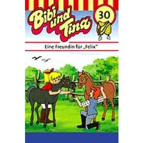 Bibi und Tina - 30 - Eine Freundin für Felix