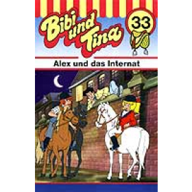 Bibi und Tina - 33 - Alex und das Internat