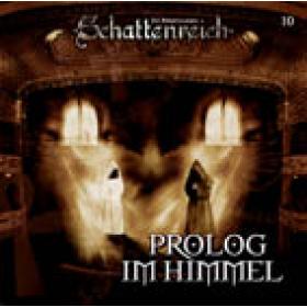 Schattenreich 10 Prolog im Himmel