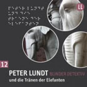 Peter Lundt 12 und die Tränen der Elefanten