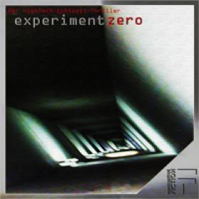 Experiment Zero - Hörspiel