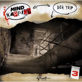 MindNapping 03 - Der Trip - Hörspiel