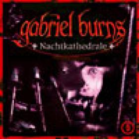 Gabriel Burns 05 Nachtkathedrale Remastered Edition