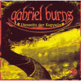 Gabriel Burns 10 Diesseits der Kuppel Remastered Edition