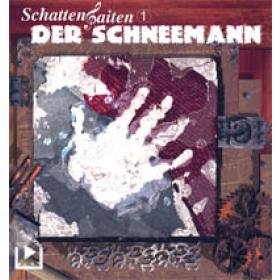 SchattenSaiten Folge 01 Der Schneemann