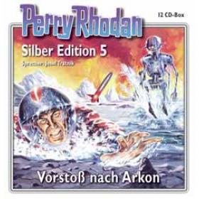 Perry Rhodan Silber Edition Nr. 05 Vorstoß nach Arkon