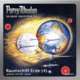 Perry Rhodan Silber Edition 76 Raumschiff Erde