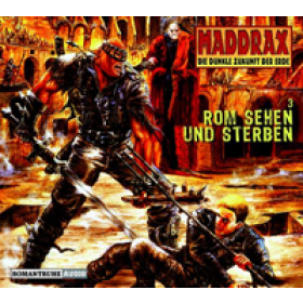 Maddrax 3 - Rom sehen und sterben