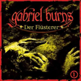 Gabriel Burns 01 Der Flüsterter Remastered Edition