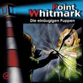 Point Whitmark - Folge 34 Die einäugigen Puppen