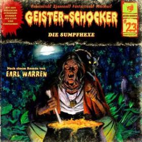 Geister-Schocker 23 Die Sumpfhexe