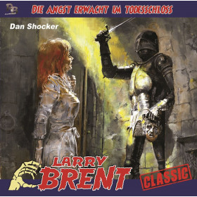 Larry Brent 43: Die Angst erwacht im Todesschloss