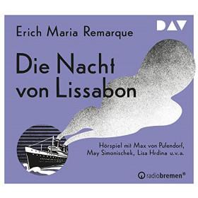 Erich Maria Remarque - Die Nacht von Lissabon (Hörspiel)