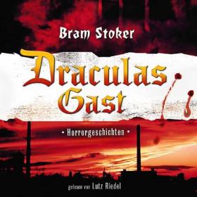 Bram Stoker - Draculas Gast