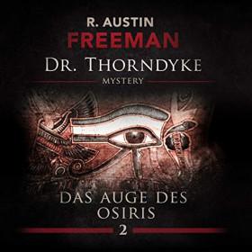 Dr. Thorndyke 02: Das Auge des Osiris