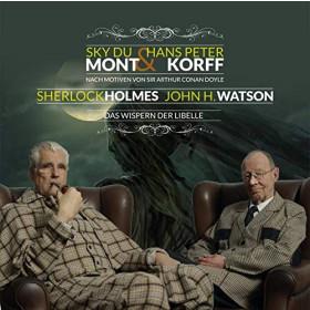 Sherlock Holmes & Dr. H. Watson 04: Das Wispern der Libelle