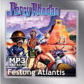 Perry Rhodan Silber Edition (mp3-CDs) 08 - Festung Atlantis