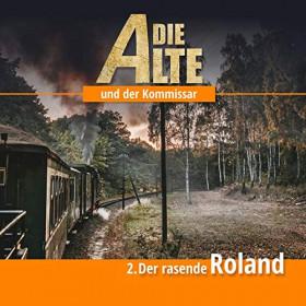 Die Alte und der Kommissar - Teil 2: Der rasende Roland