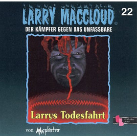 Larry MacCloud 22 Larrys Todesfahrt