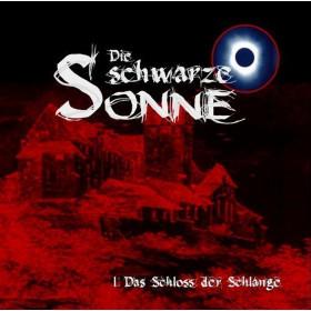Die schwarze Sonne - Folge 01: Das Schloss der Schlange