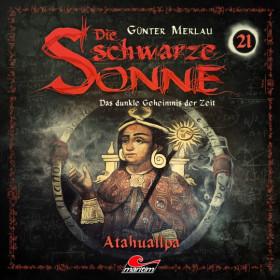 Die schwarze Sonne 21 Atahualpa