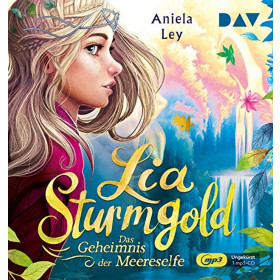 Lia Sturmgold - Teil 2: Das Geheimnis der Meereselfe