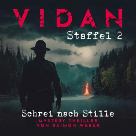 Vidan - Staffel 2: Schrei nach Stille