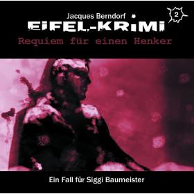 Eifel-Krimi - Folge 2: Requiem für einen Henker