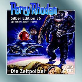 Perry Rhodan Silber Edition 36 Die Zeitpolizei (2 mp3-CDs)