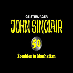 John Sinclair 50 - Zombies in Manhattan - Special