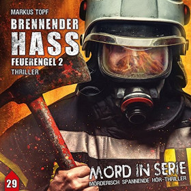 Mord in Serie 29 - Brennender Hass