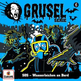 Gruselserie - Folge 6: SOS - Wasserleichen an Bord (CD)