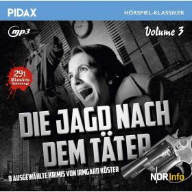 Pidax Hörspiel Klassiker - Die Jagd nach dem Täter - Vol. 3