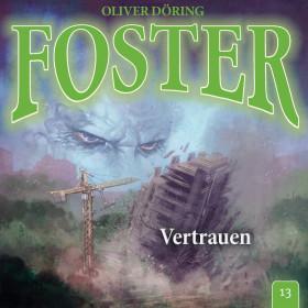 Foster - Folge 13: Vertrauen