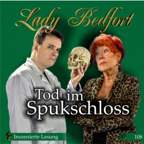 Lady Bedfort 108 Tod im Spukschloss
