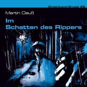 DreamLand Grusel - 29 - Im Schatten des Rippers