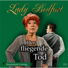 Lady Bedfort 113 Der fliegende Tod