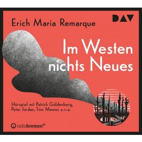 Erich Maria Remarque - Im Westen nichts Neues (Hörspiel)