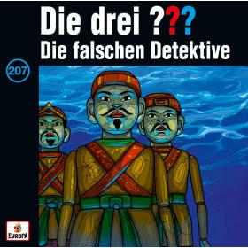 Die drei ??? Fragezeichen - Folge 207: Die falschen Detektive (CD)