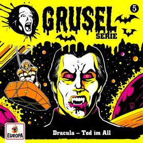 Gruselserie - Folge 5: Dracula - Tod im All