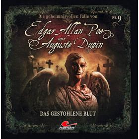 Die geheimnisvollen Fälle von Edgar Allan Poe und Auguste Dupin - Folge 09: Das gestohlene Blut
